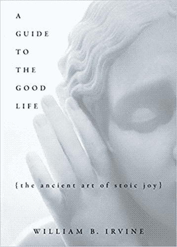 """A Guide to the Good Life"" cover, a bluish marble statue parting its hair with the title and subtitle among it."