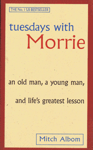 """Tuesdays with Morrie"" cover, with the title on a large biege plane with a red border around it, featuring the subtitle ""an old man, a young man, and life's greatest lesson""."